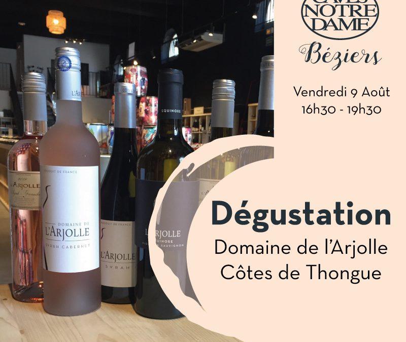 Dégustation Domaine de l'Arjolle - Côtes de Thongue