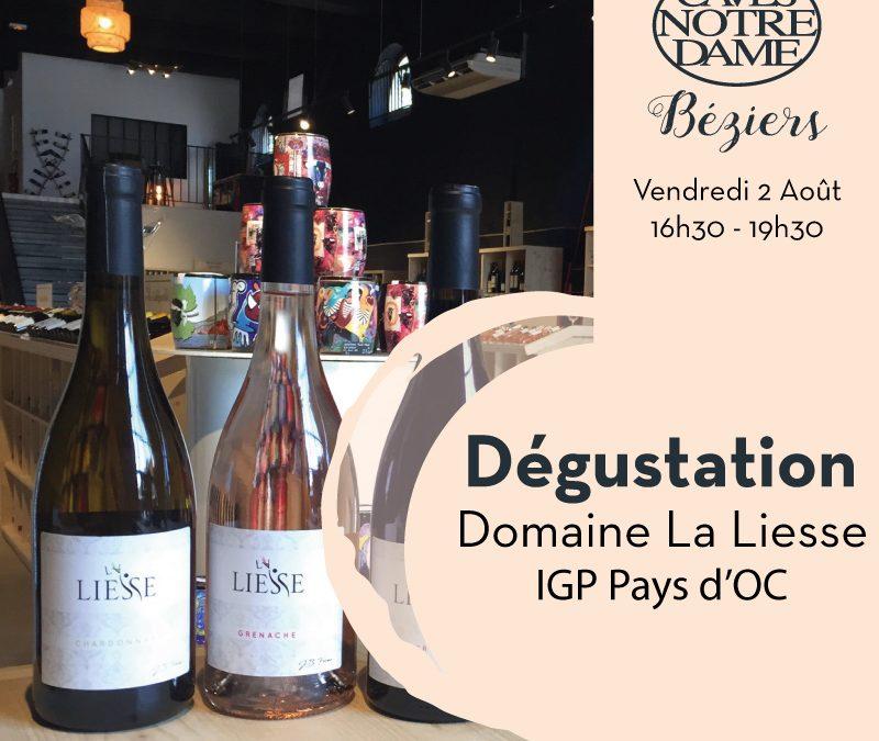 Domaine La Liesse – IGP Pays d'Oc Timelines: Dégustation de Vin Août 2019