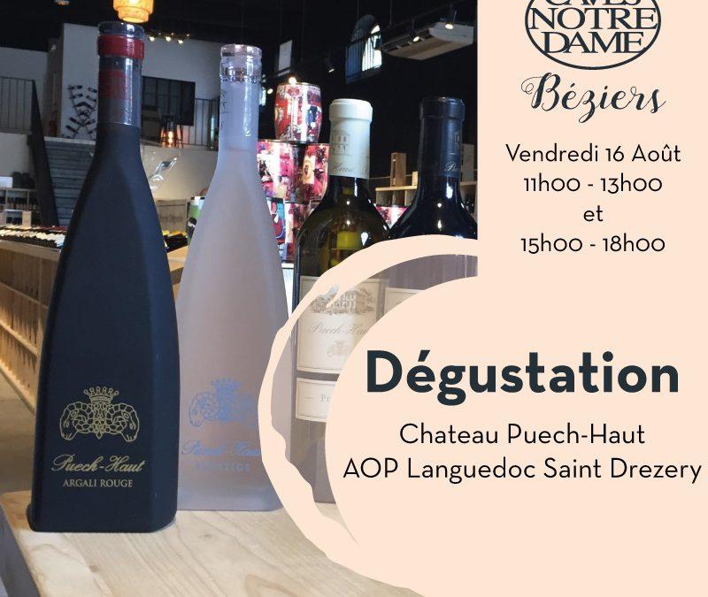 Château Puech-Haut – AOP Languedoc Saint Drezery Timelines: Dégustation de Vin Août 2019