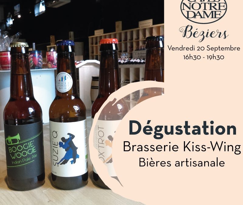 Dégustation Bières Artisanales Kiss-Wing Timelines: Dégustation de vin Septembre 2019