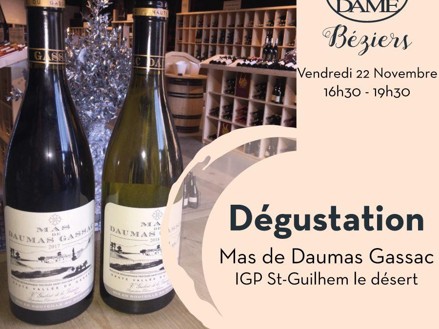 Mas de Daumas Gassac IGP St-Guilhem le désert Timelines: Dégustation de Vin Novembre 2019
