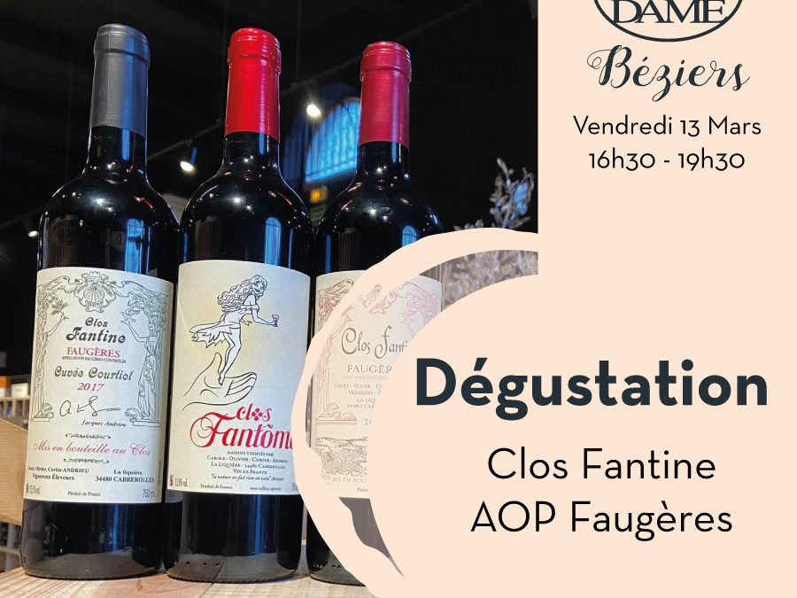 Clos Fantine – La Liquière – AOP Faugères Timelines: Dégustation de Vin Mars 2020
