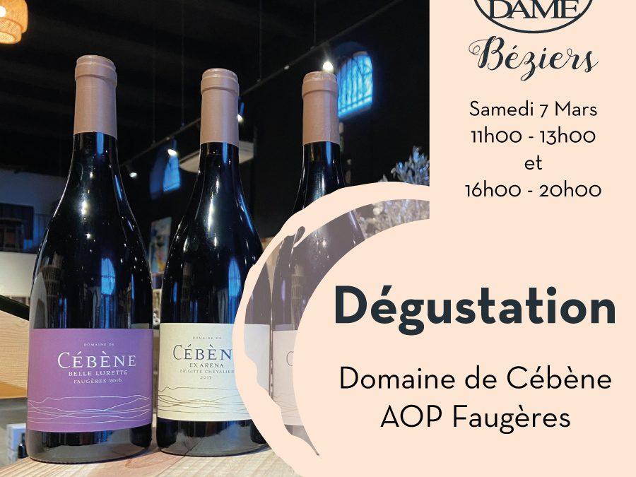 Domaine de Cébène – Faugères – AOP Faugères Timelines: Dégustation de Vin Mars 2020