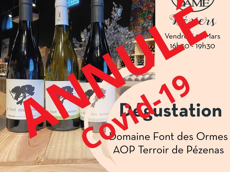 Domaine de la Font des Ormes – Nizas – AOP Terroir de Pézenas Timelines: Dégustation de Vin Mars 2020